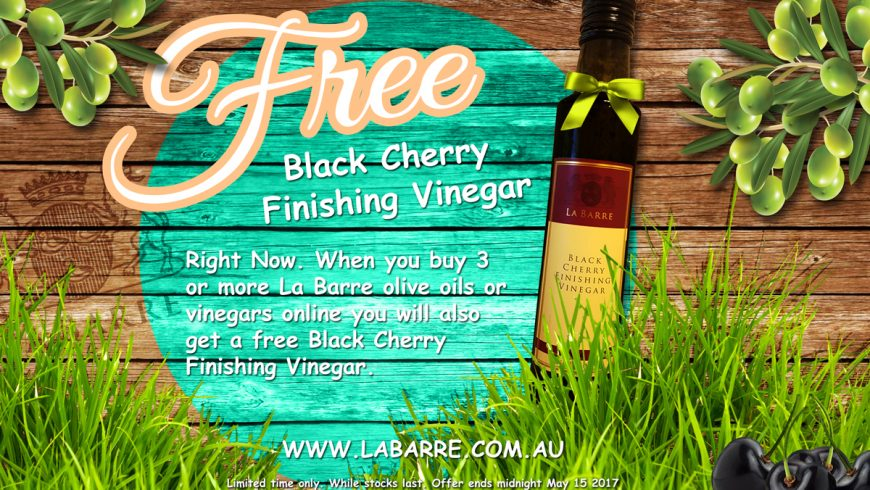 Free Black Cherry Finishing Vinegar when you buy 3 or more items